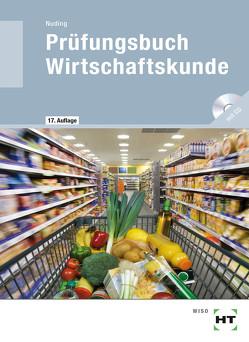 Prüfungsbuch Wirtschaftskunde von Nuding,  Helmut