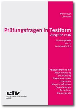 Prüfungsfragen in Testform von Dammeyer,  Gerhard, Luhmann,  Almut