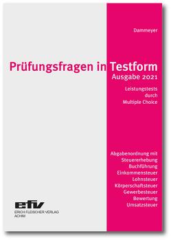 Prüfungsfragen in Testform von Dammeyer,  Gerhard