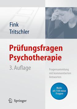 Prüfungsfragen Psychotherapie von Fink,  Anette, Tritschler,  Claudia