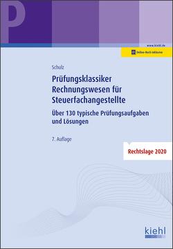 Prüfungsklassiker Rechnungswesen für Steuerfachangestellte von Schulz,  Heiko
