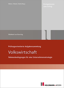 """Prüfungsorientierte Aufgabensammlung """"Volkswirtschaft"""" von Knorring,  Dr. Ekkehard Baron von"""