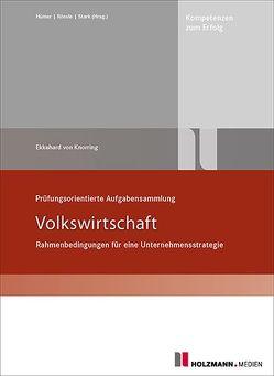 Prüfungsorientierte Aufgabensammlung – Volkswirtschaft von Knorring,  Dr. Ekkehard Baron von