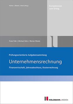 Prüfungsorientierte Aufgabensammlung von Falk,  Franz, Goetz,  Michael, Rössle,  Werner