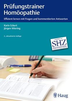 Prüfungstrainer Homöopathie von Eckert,  Karin, Wiering,  Jürgen