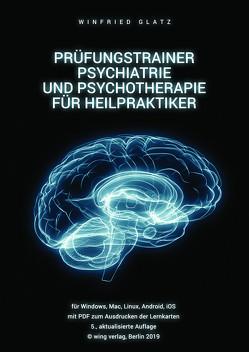 Prüfungstrainer Psychiatrie und Psychotherapie für Heilpraktiker von Glatz,  Winfried