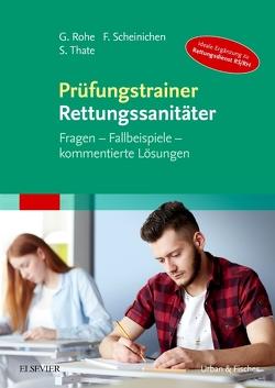 Prüfungstrainer Rettungssanitäter von Rohe,  Georg, Scheinichen,  Frank, Thate,  Stefan