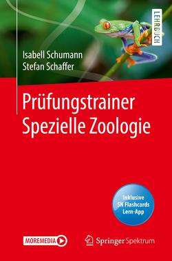 Prüfungstrainer Spezielle Zoologie von Schaffer,  Stefan, Schumann,  Isabell