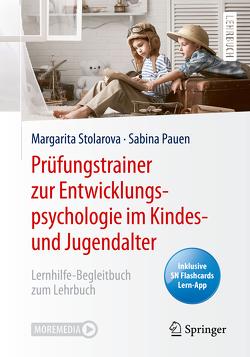 Prüfungstrainer zur Entwicklungspsychologie im Kindes- und Jugendalter von Pauen,  Sabina, Stolarova,  Margarita