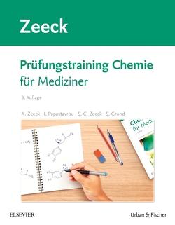 Prüfungstraining Chemie von Grond,  Stephanie, Papastavrou,  Ina, Zeeck,  Axel, Zeeck,  Sabine Cécile