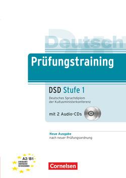 Prüfungstraining DaF / A2/B1 – Deutsches Sprachdiplom der Kultusministerkonferenz (DSD) – Neubearbeitung von Weigmann,  Jürgen