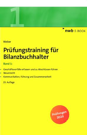 Prüfungstraining für Bilanzbuchhalter, Band 1 von Weber,  Martin