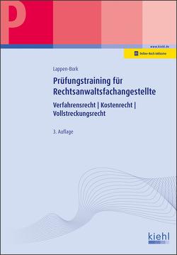 Prüfungstraining für Rechtsanwaltsfachangestellte von Lappen-Bork,  Sabine, Roeser,  Karsten