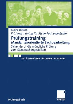Prüfungstraining Mandantenorientierte Sachbearbeitung von Dittrich,  Sabine, Jürgenliemk,  Ilse