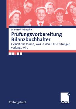 Prüfungsvorbereitung Bilanzbuchhalter von Wünsche,  Manfred