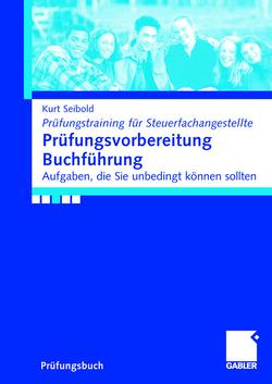 Prüfungsvorbereitung Buchführung von Seibold,  Kurt