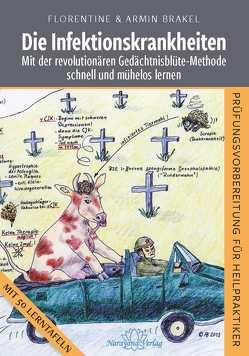 Die Infektionskrankheiten von Brakel Florentine/ Brakel Armin
