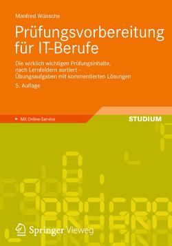 Prüfungsvorbereitung für IT-Berufe von Wünsche,  Manfred