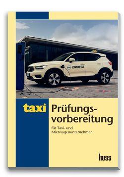 Prüfungsvorbereitung für Taxi- und Mietwagenunternehmer von Gergin,  Ufuk, Kollar,  Herwig