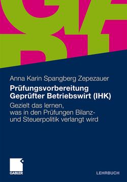 Prüfungsvorbereitung Geprüfter Betriebswirt (IHK) von Spångberg Zepezauer,  Anna Karin