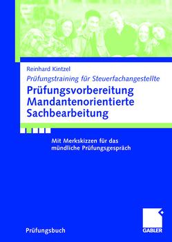 Prüfungsvorbereitung Mandantenorientierte Sachbearbeitung von Kintzel,  Reinhard
