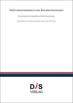 Prüfungsvorbereitung Rechnungswesen von Bohley,  Patrick, Brocker,  Stefan, Klein,  Alexander, Meis,  Johannes, Weber,  Carsten
