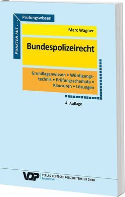 Prüfungswissen Bundespolizeirecht von Wagner,  Marc