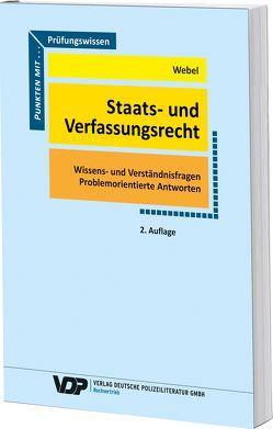Prüfungswissen Staats- und Verfassungsreccht von Webel,  Karsten
