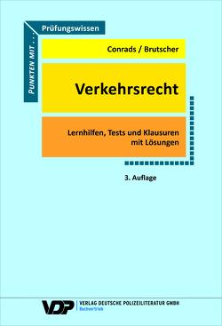 Prüfungswissen Verkehrsrecht von Brutscher,  Bernd, Conrads,  Karl-Peter
