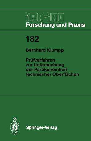 Prüfverfahren zur Untersuchung der Partikelreinheit technischer Oberflächen von Klumpp,  Bernhard