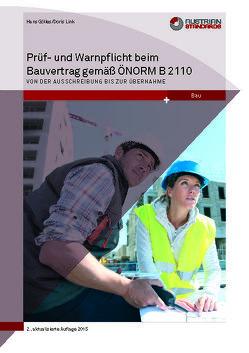 Prüf- und Warnpflicht im Bauvertrag gemäß ÖNORM B 2110 von Gölles ,  Hans, Link,  Doris