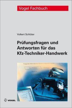 Prüfungsfragen und Antworten für das Kfz-Techniker-Handwerk von Schlüter,  Volkert
