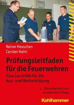 Prüfungsleitfaden für die Feuerwehren von Hahn,  Carsten, Heuschen,  Reiner
