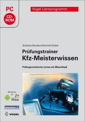 Prüfungstrainer Kfz-Meisterwissen von Deußen,  Ralf, Schlüter,  Volkert, Schmidt,  Jörg, Zobel,  Carl-Heinz