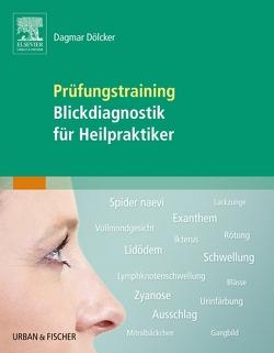 Prüfungstraining Blickdiagnostik für Heilpraktiker von Dölcker,  Dagmar