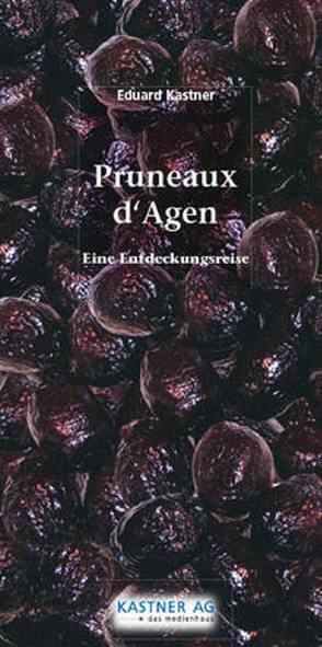 Pruneaux d´Agen von Boisson,  P, Kastner,  Eduard, Strässer,  Willy