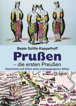 Prußen – die ersten Preußen von Szillis-Kappelhoff,  Beate