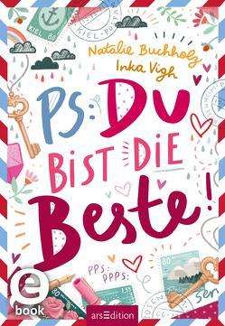 PS: Du bist die Beste! von Buchholz,  Natalie, Vigh,  Inka