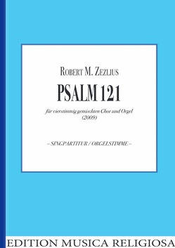 Psalm 121 von Bach,  Johann Sebastian, Zezilius,  Robert M.