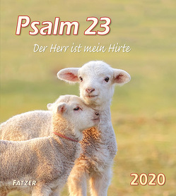 Psalm 23 Wandkalender 2018 von Fatzer,  Kurt