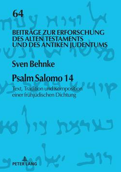 Psalm Salomo 14 von Behnke,  Sven