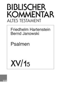 Psalmen von Ego,  Beate, Hampel,  Volker, Hartenstein,  Friedhelm, Janowski,  Bernd, Rösel,  Martin, Rüterswörden,  Udo, Schipper,  Bernd U