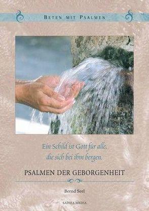 Psalmen der Geborgenheit – Nr. 406 von Bernd,  Seel Hoffend