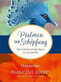 Psalmen der Schöpfung von Rivers,  Francine, Stock Buursma,  Karin