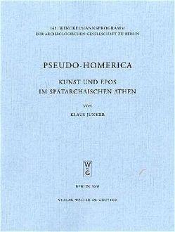 Pseudo-Homerica von Junker,  Klaus