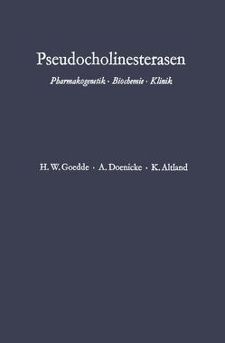 Pseudocholinesterasen von Altland,  Klaus, Doenicke,  Alfred, Goedde,  Heinz Werner