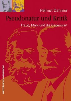 Pseudonatur und Kritik von Dahmer,  Helmut