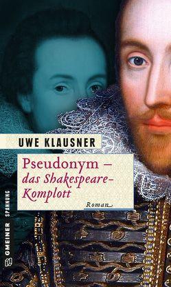 Pseudonym – das Shakespeare-Komplott von Klausner,  Uwe