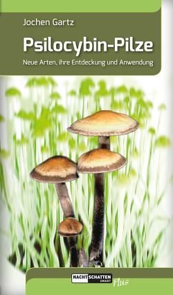 Psilocybin-Pilze von Gartz,  Jochen