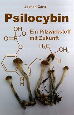 Psilocybin von Gartz,  Jochen